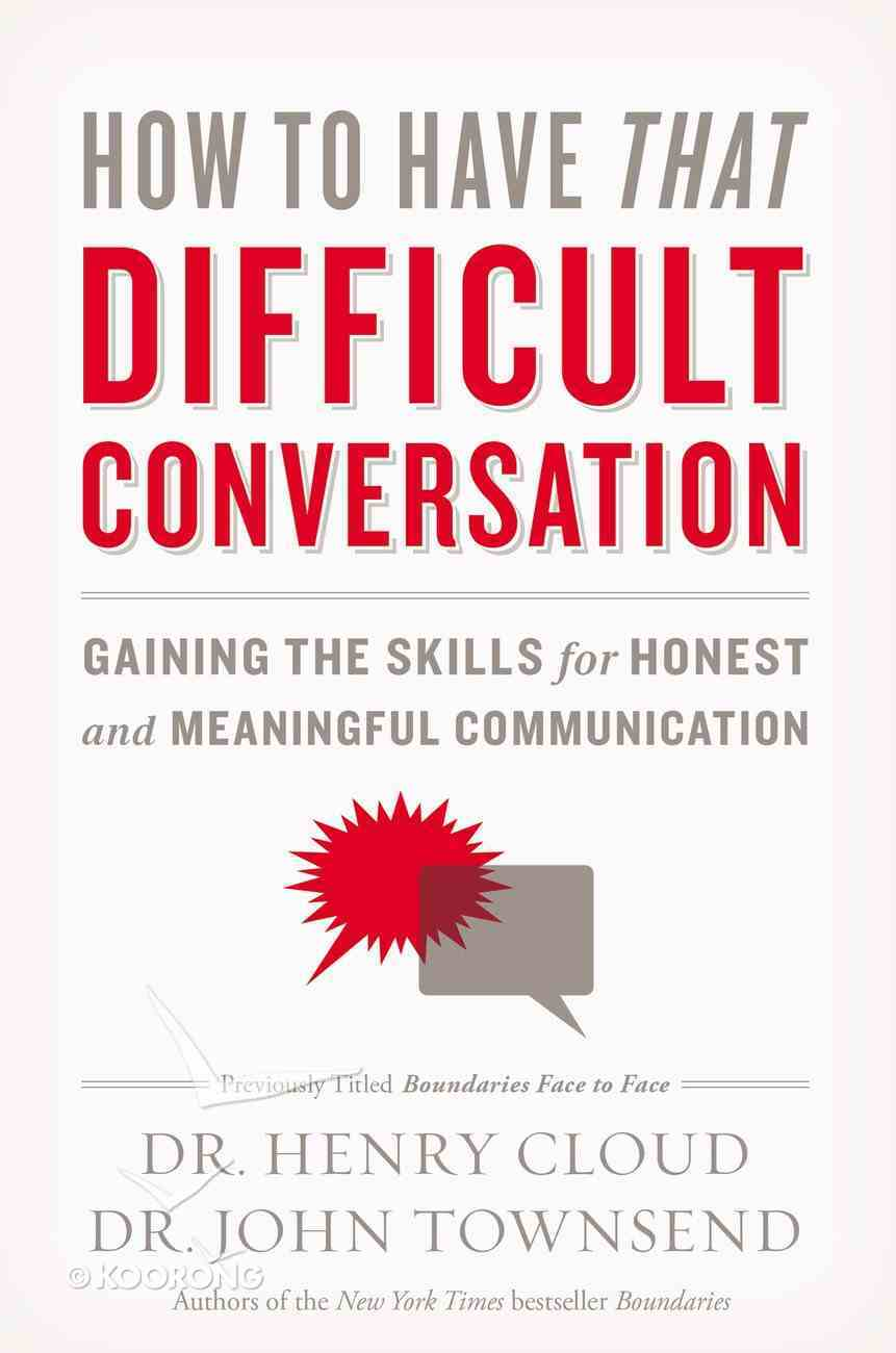 How to Have That Difficult Conversation Paperback