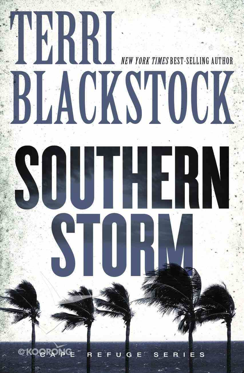 Southern Storm (#02 in Cape Refuge Series) Paperback