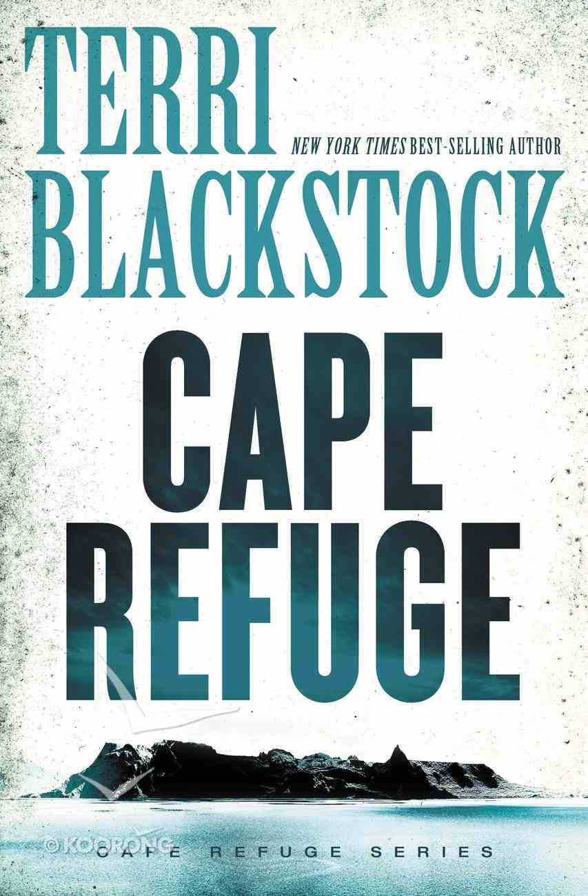 Cape Refuge (#01 in Cape Refuge Series) Paperback