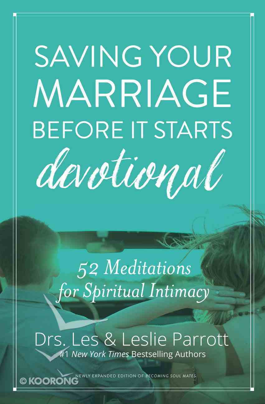 Saving Your Marriage Before It Starts Devotional Paperback