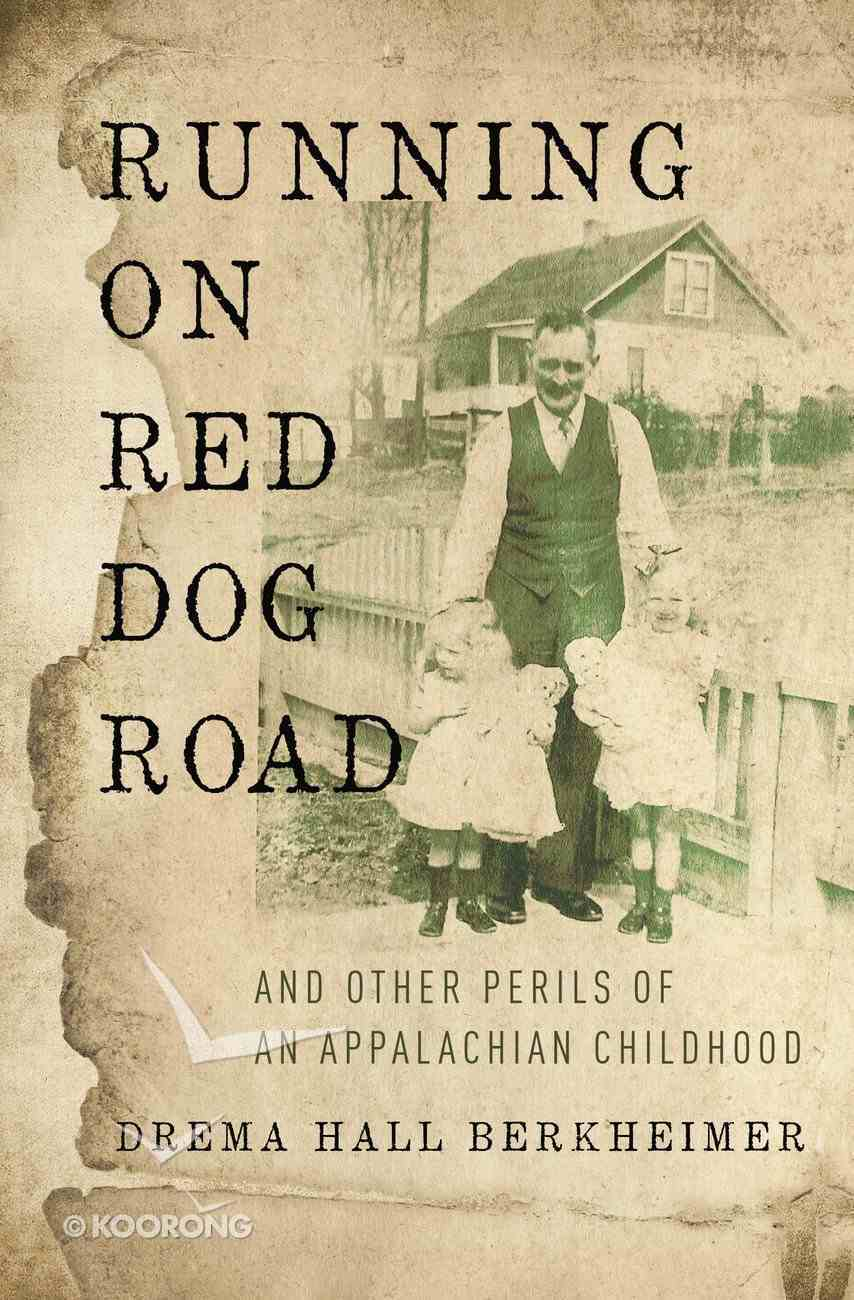 Running on Red Dog Road Paperback