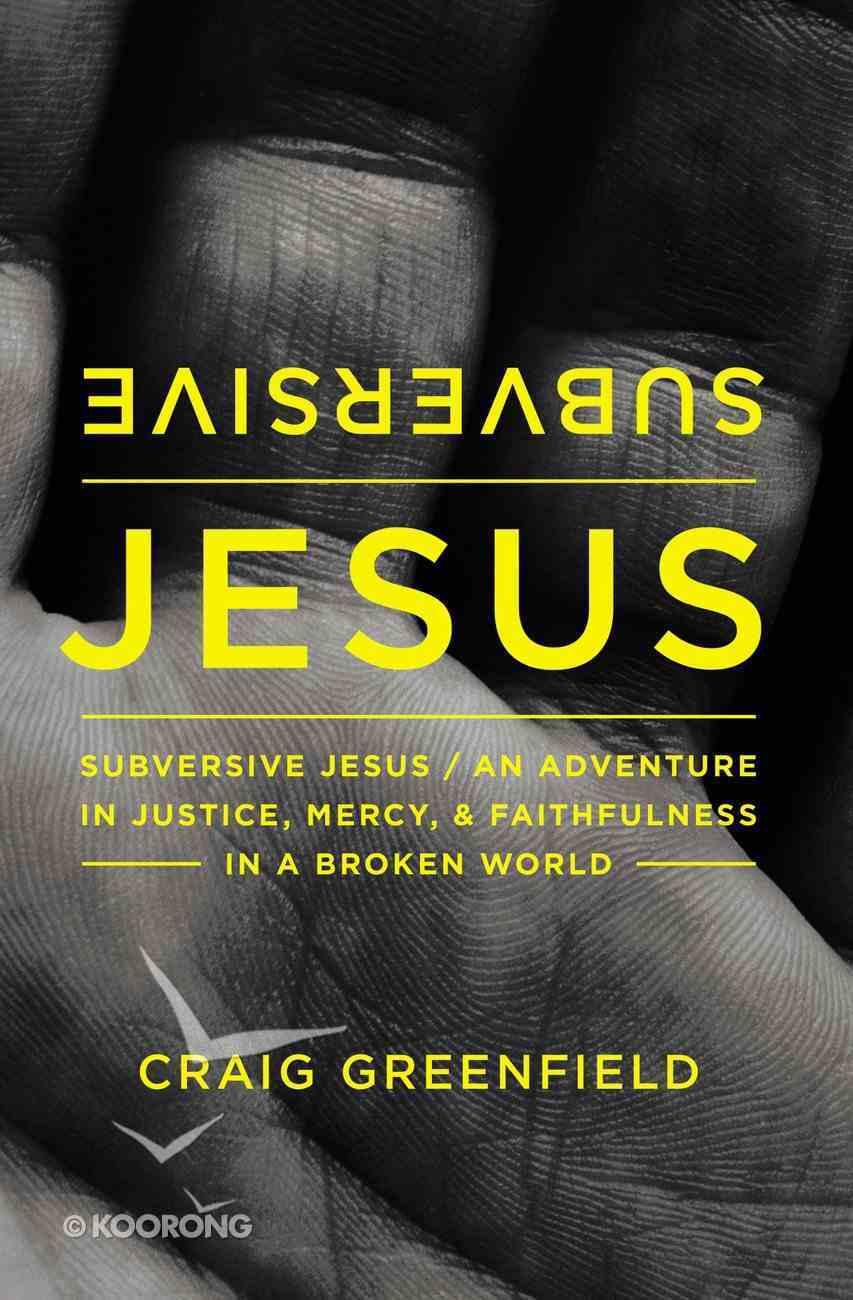 Subversive Jesus Paperback