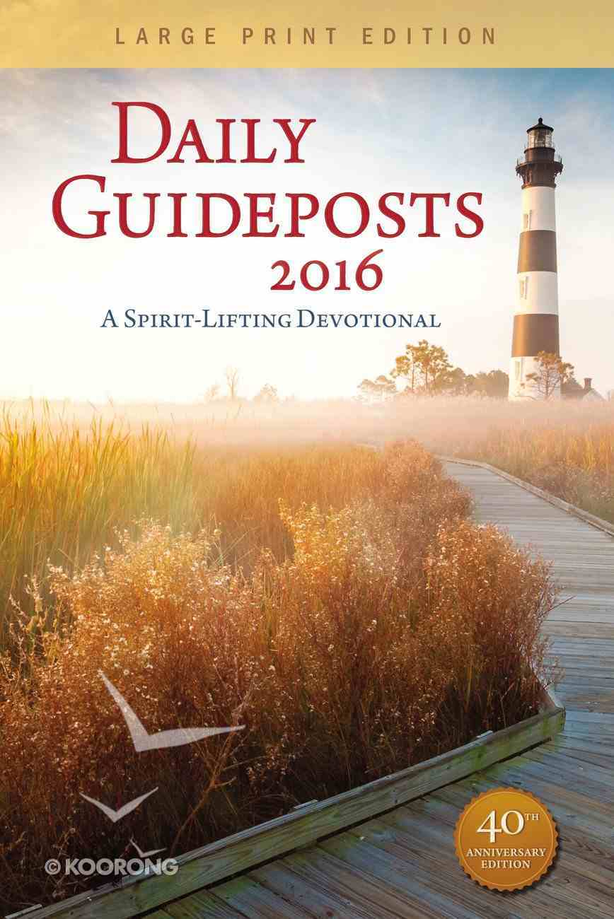 Daily Guideposts 2016: A Spirit-Lifting Devotional Paperback