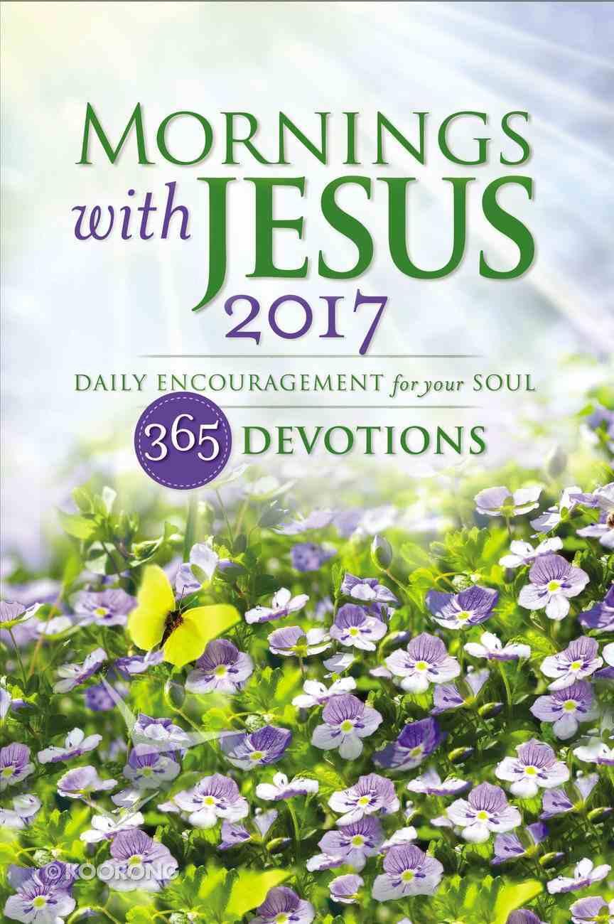 Mornings With Jesus 2017 Paperback