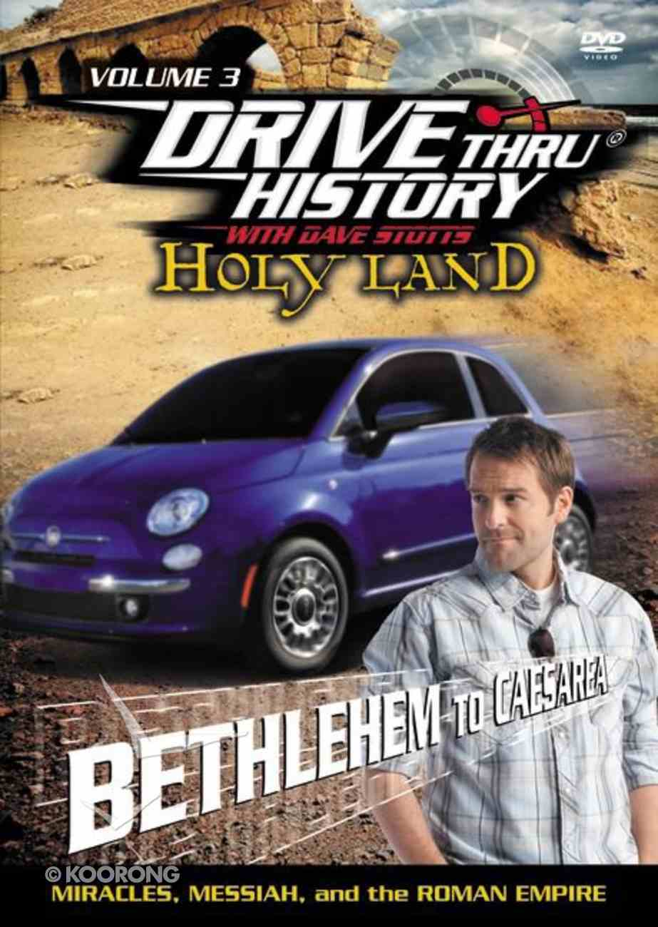 Holy Land - From Bethlehem to Caesarea (Drive Thru History Visual Series) DVD
