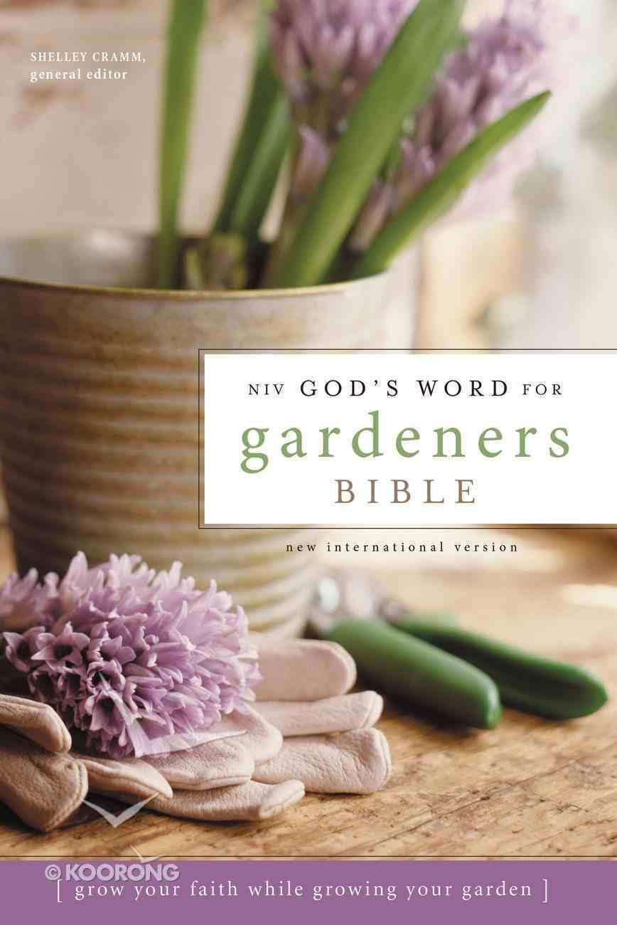 NIV God's Word For Gardeners Bible Hardback