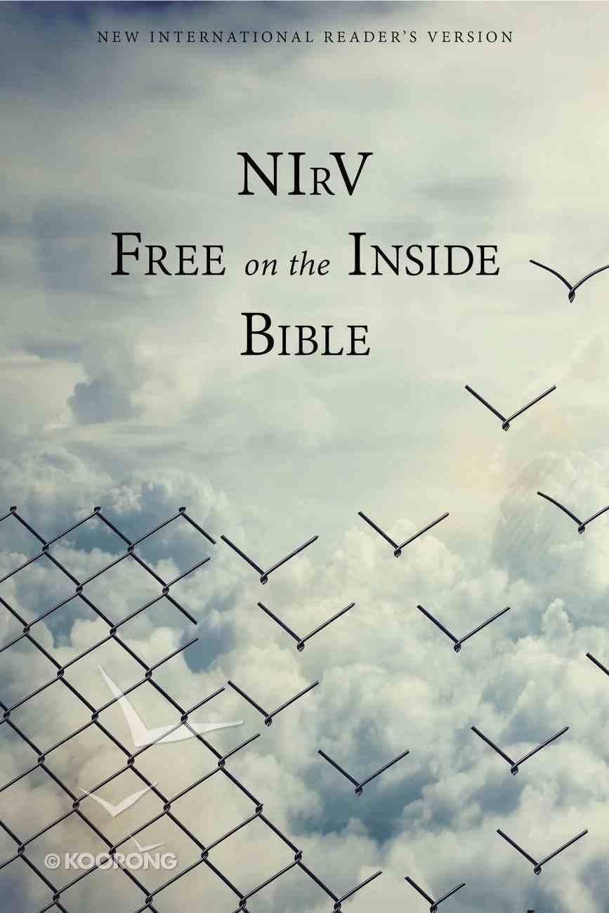 NIRV Free on the Inside Bible (Black Letter Edition) Paperback
