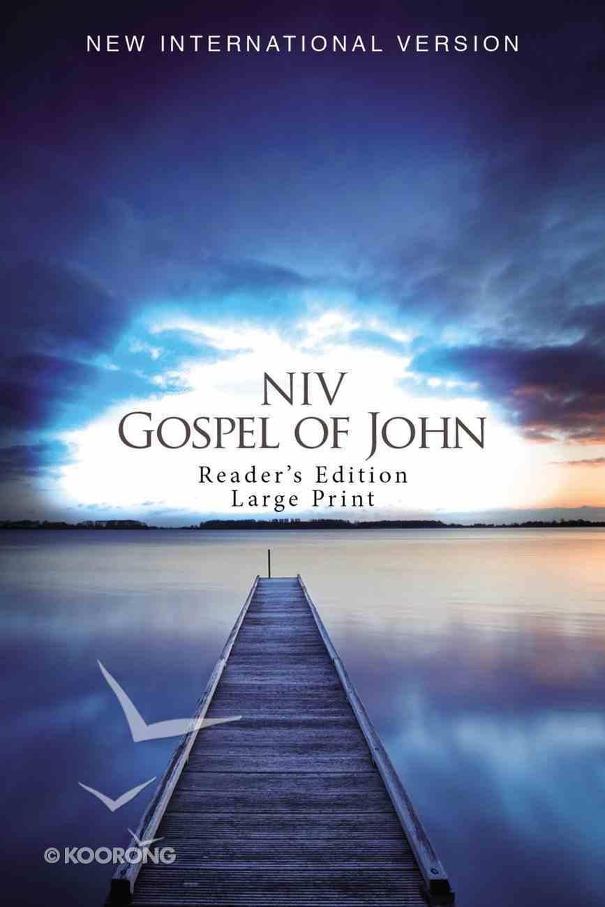 NIV Gospel of John Reader's Edition Large Print Blue Pier (Black Letter Edition) Paperback