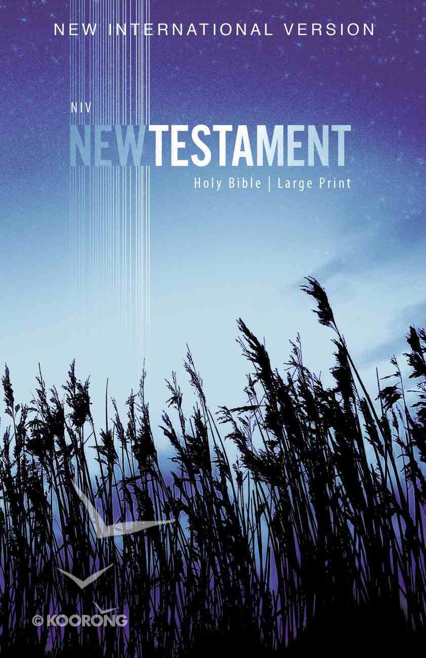 NIV Outreach New Testament Large Print Blue Wheat (Black Letter Edition) Paperback