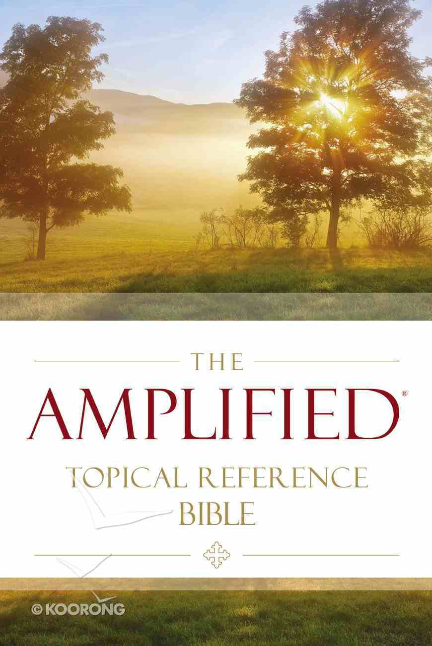 Amplified Topical Reference Bible (Black Letter Edition) Hardback