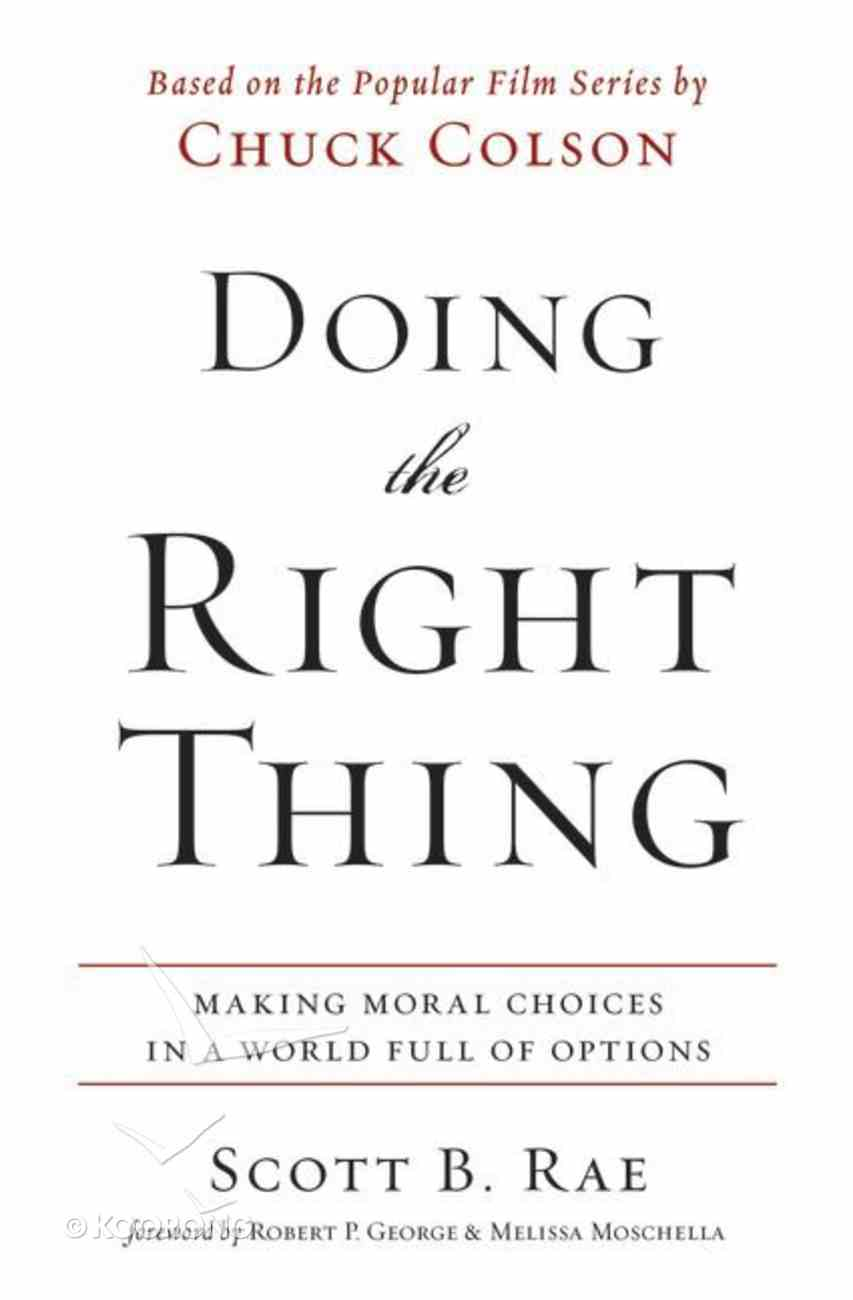 Doing the Right Thing Paperback
