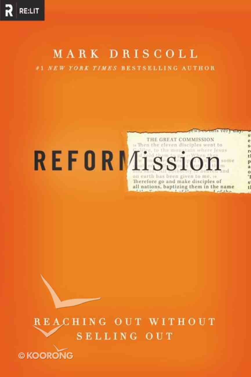 Reformission: Reaching Out Without Selling Out Paperback