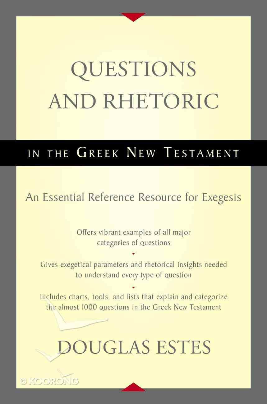 Questions and Rhetoric in the Greek New Testament Hardback