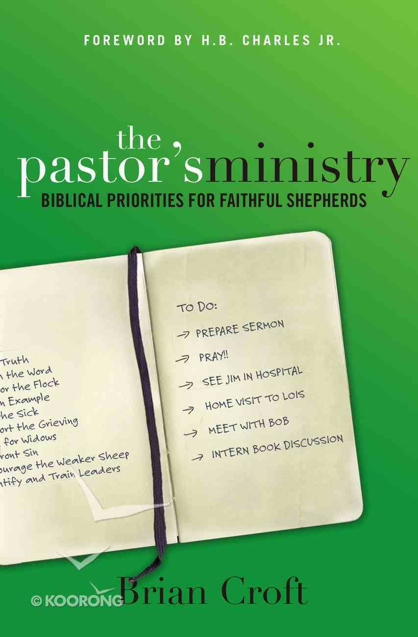 The Pastor's Ministry Paperback