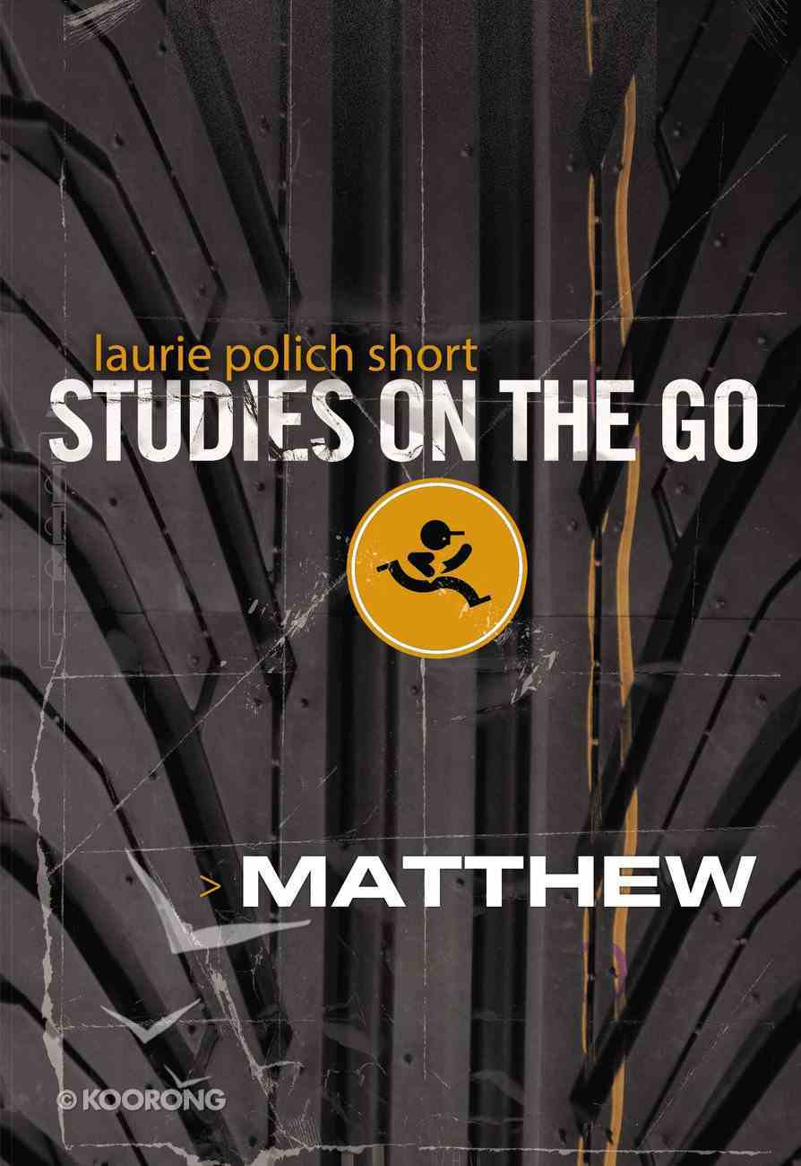 Matthew (Studies On The Go Series) Paperback