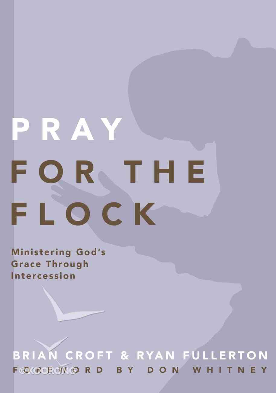 Pray For the Flock Paperback