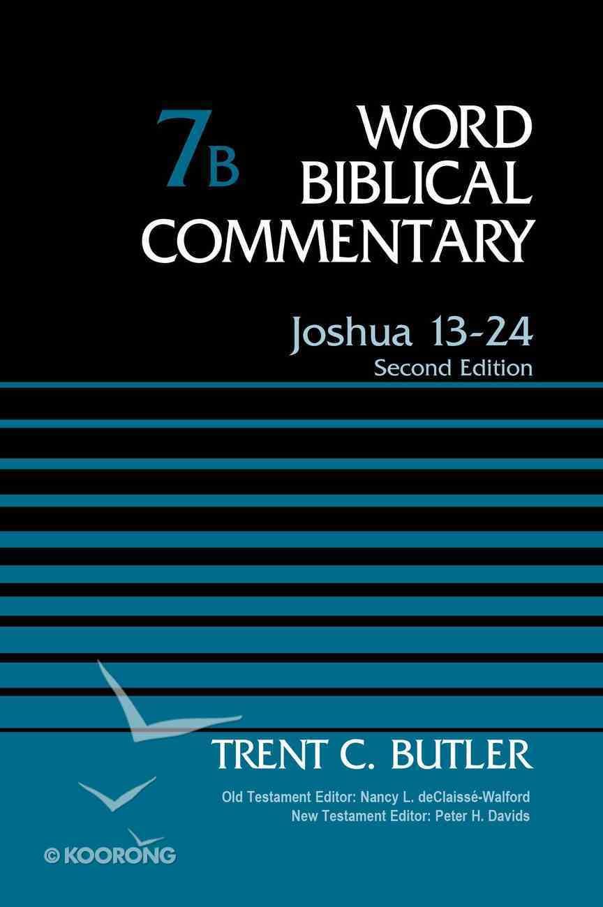 Joshua 13-24 (Second Edition) (Word Biblical Commentary Series) Hardback