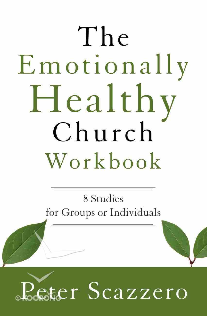 The Emotionally Healthy Church Workbook Paperback