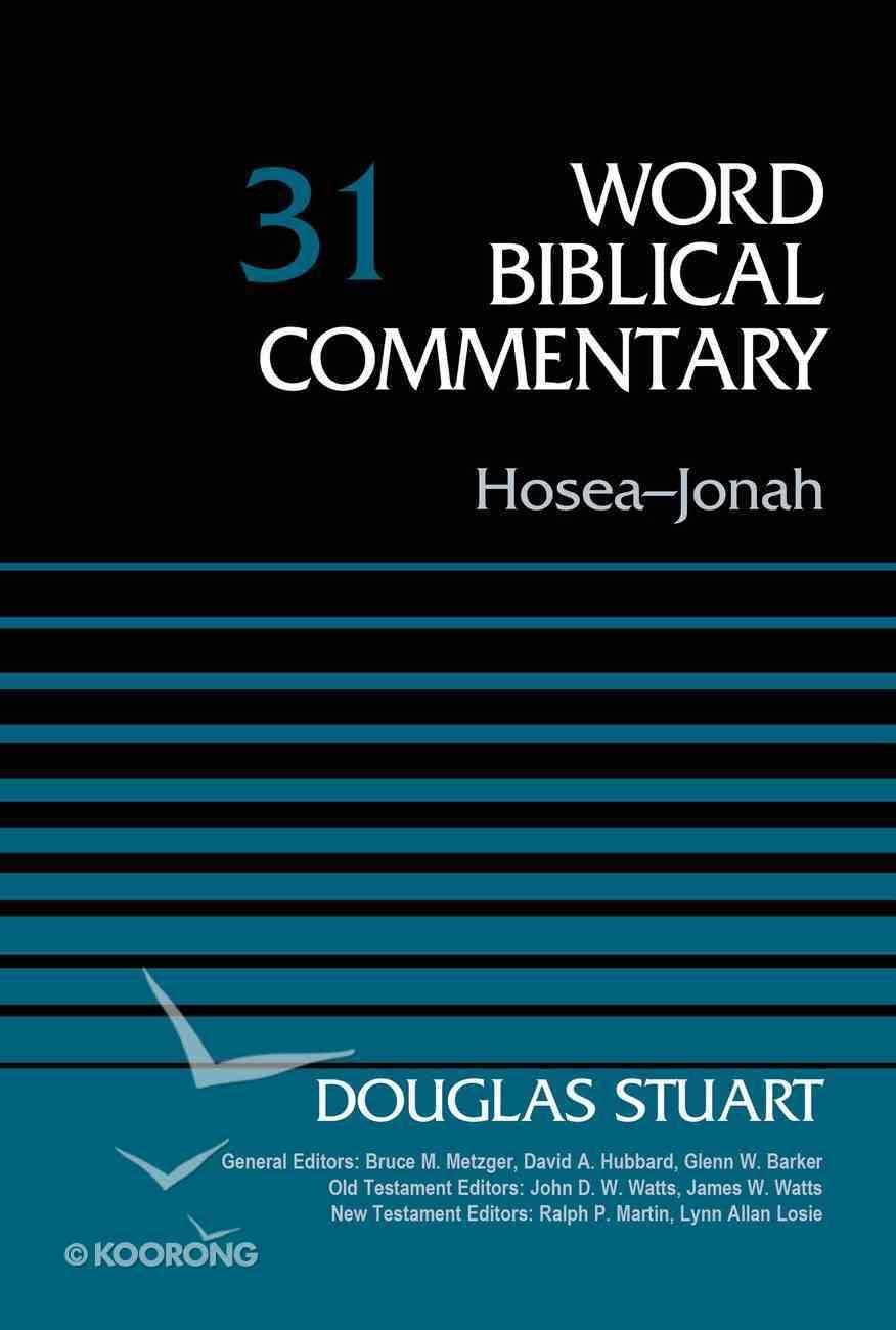 Hosea-Jonah (Word Biblical Commentary Series) Hardback