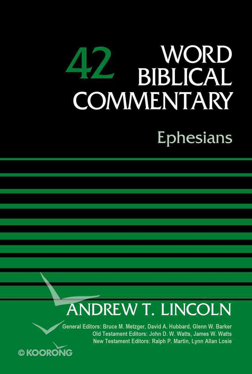 Ephesians (Word Biblical Commentary Series) Hardback
