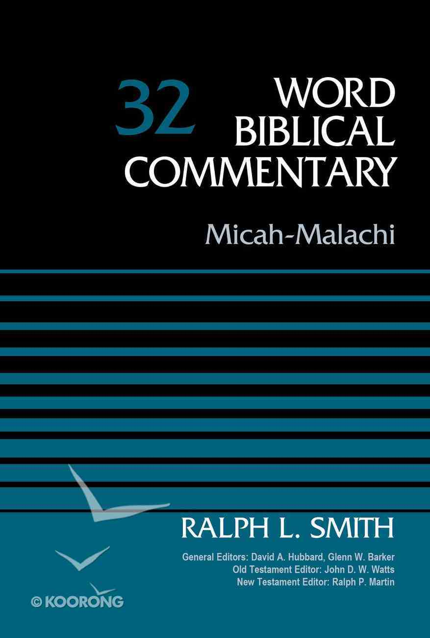 Micah-Malachi (Word Biblical Commentary Series) Hardback