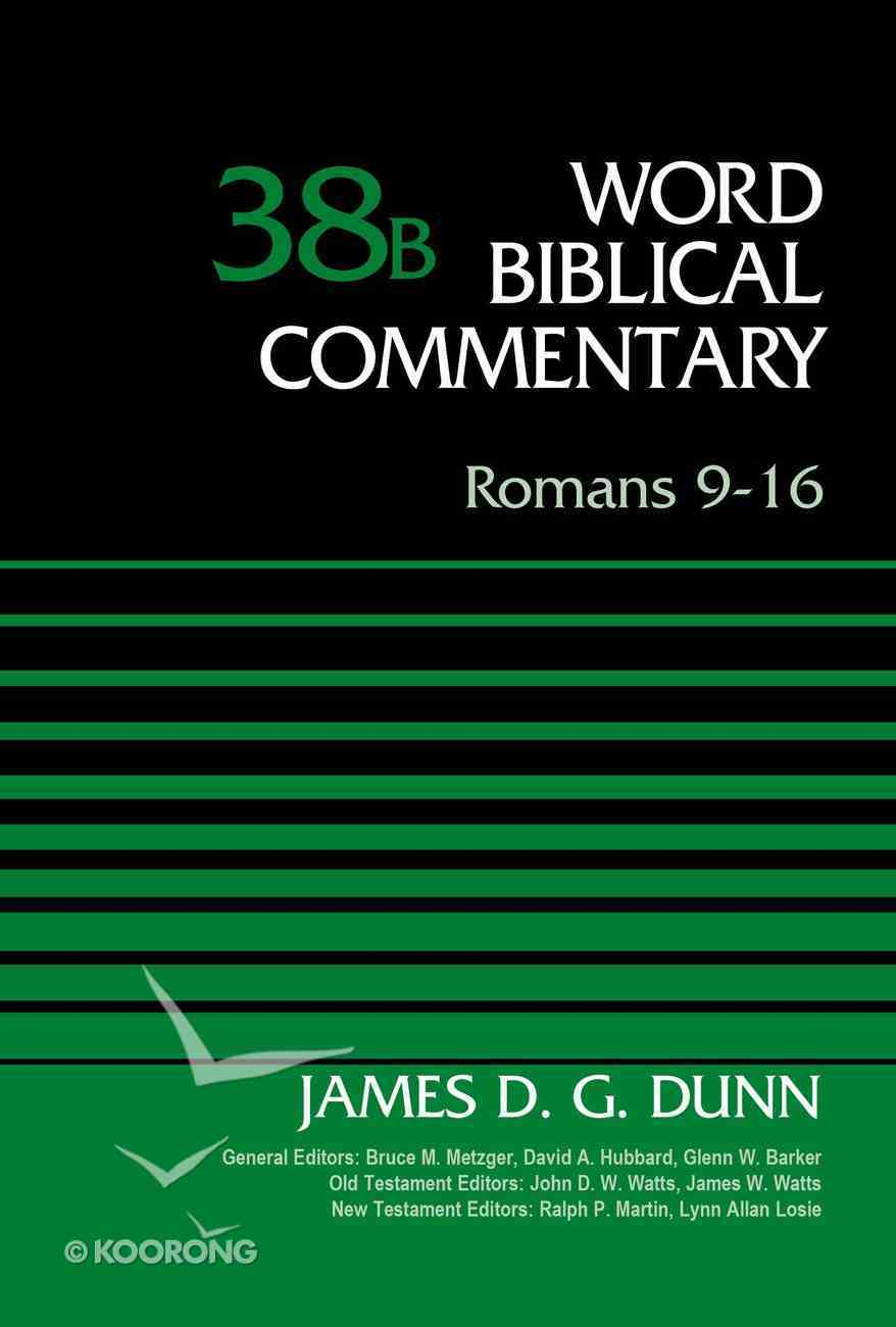 Romans 9-16 (Word Biblical Commentary Series) Hardback