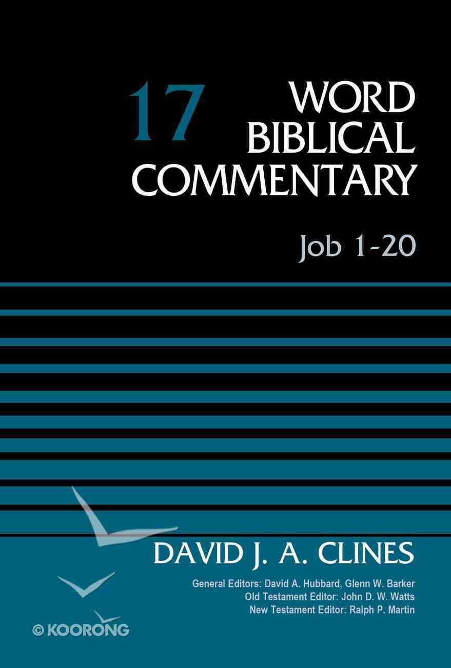 Job 1-20 (Word Biblical Commentary Series) Hardback