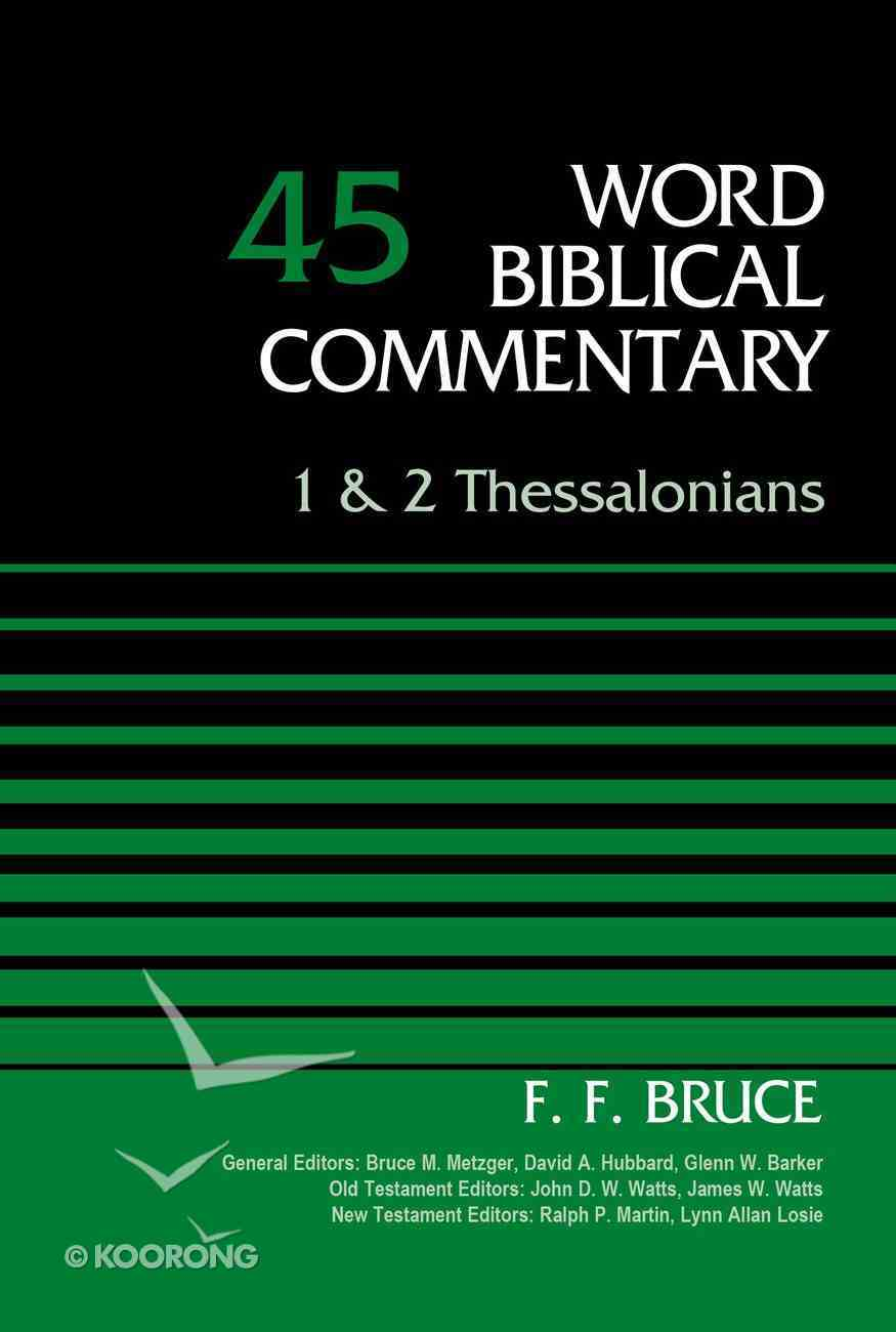 1&2 Thessalonians (Word Biblical Commentary Series) Hardback
