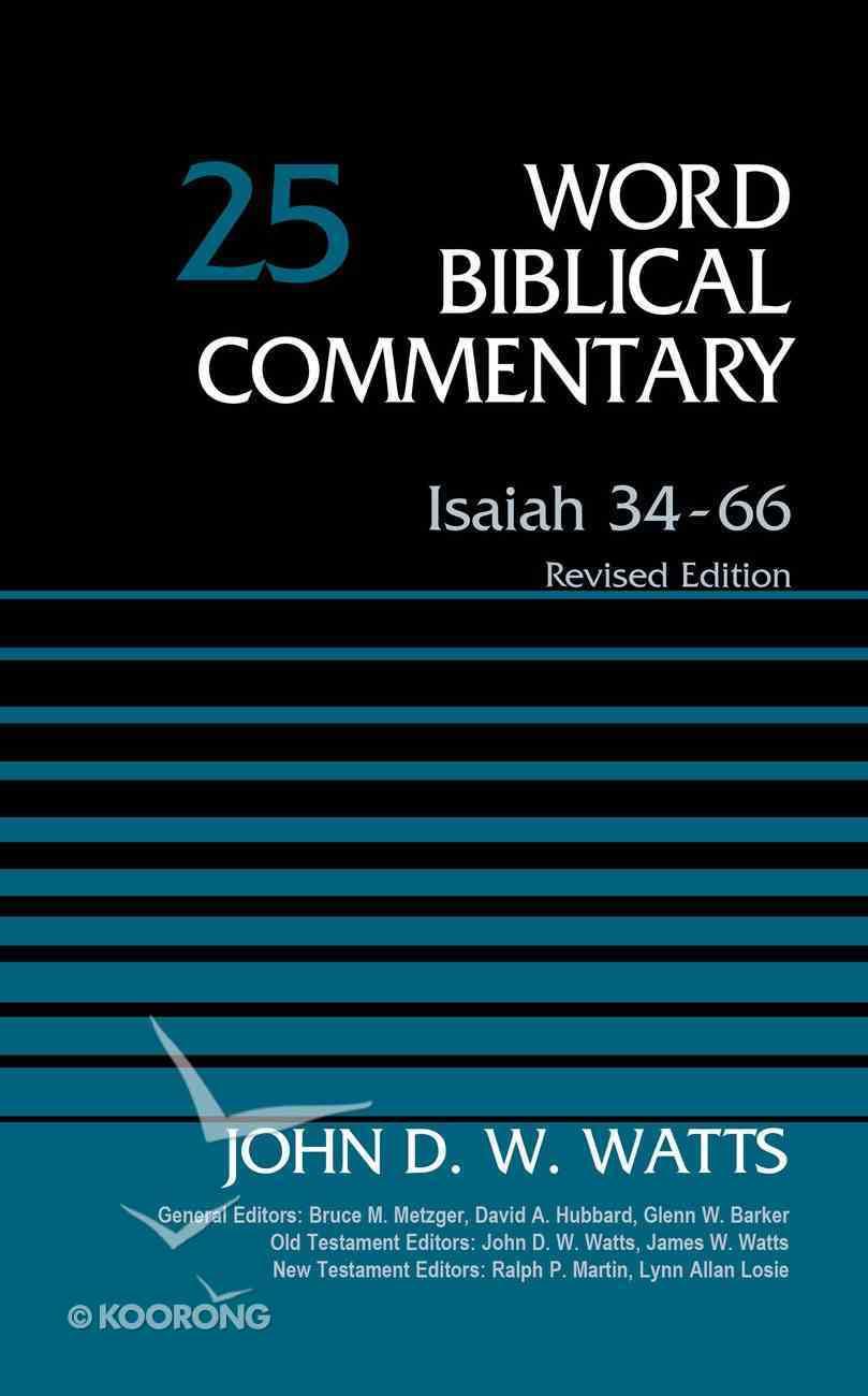 Isaiah 34-66 (Word Biblical Commentary Series) Hardback