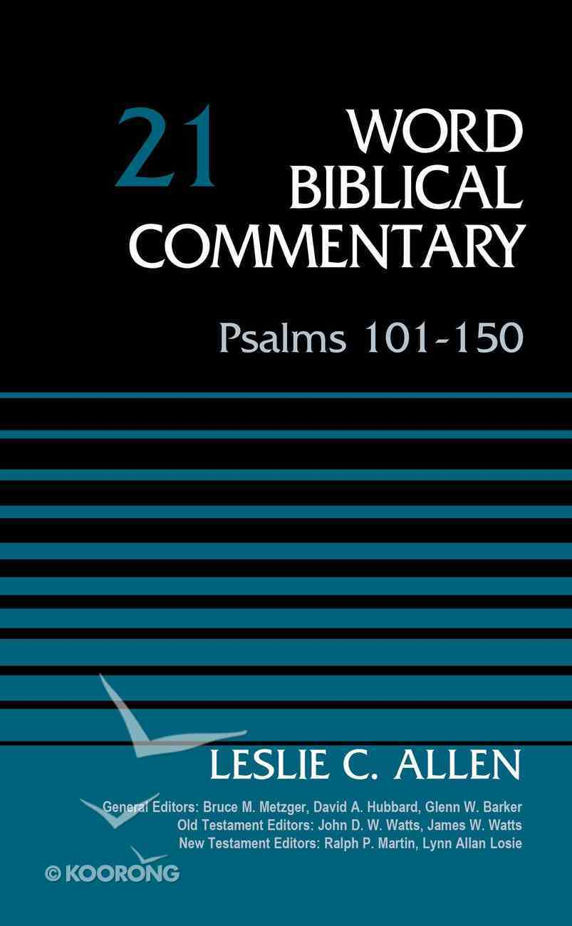 Psalms 101-150 (Word Biblical Commentary Series) Hardback