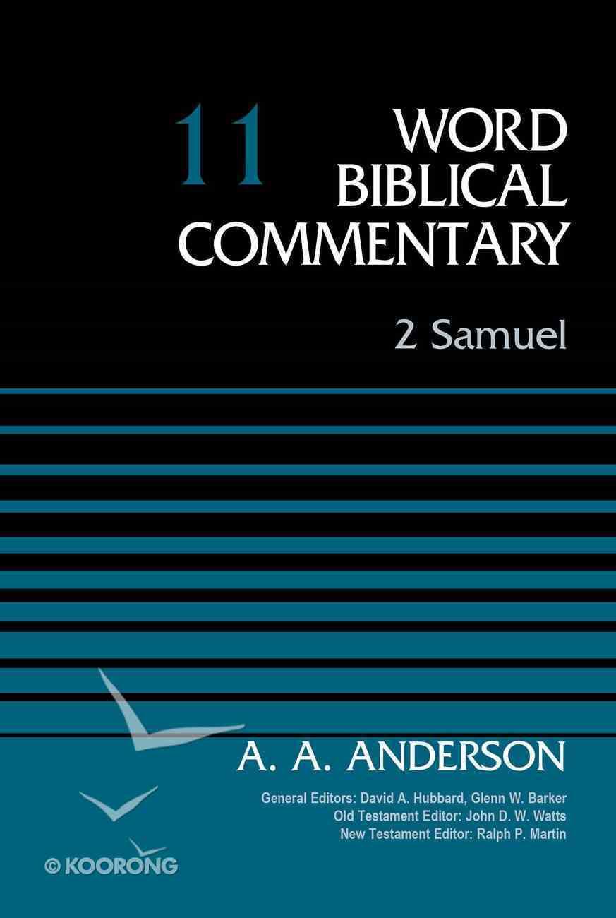 2 Samuel (#11 in Word Biblical Commentary Series) Hardback