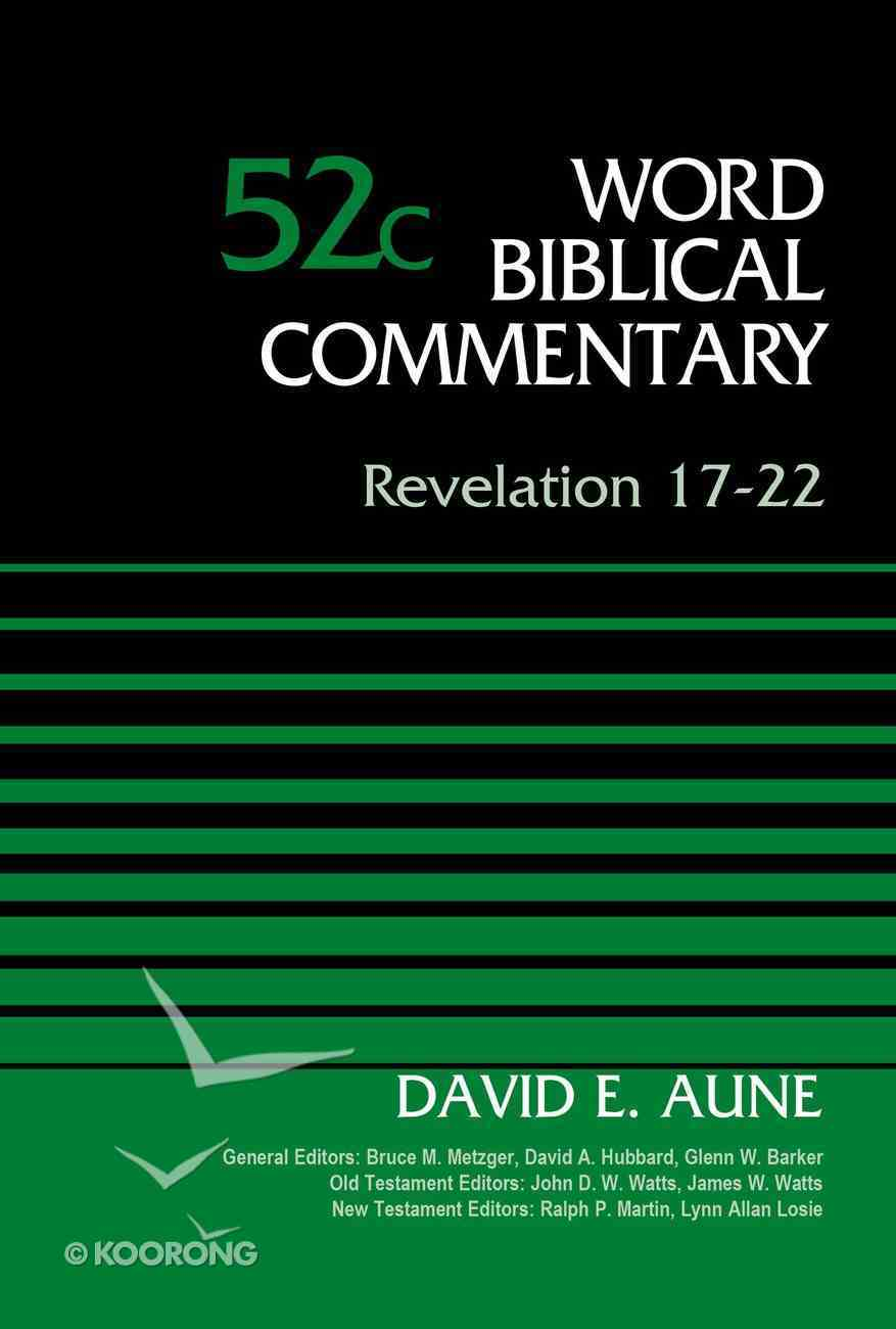 Revelation 17-22 (Word Biblical Commentary Series) Hardback