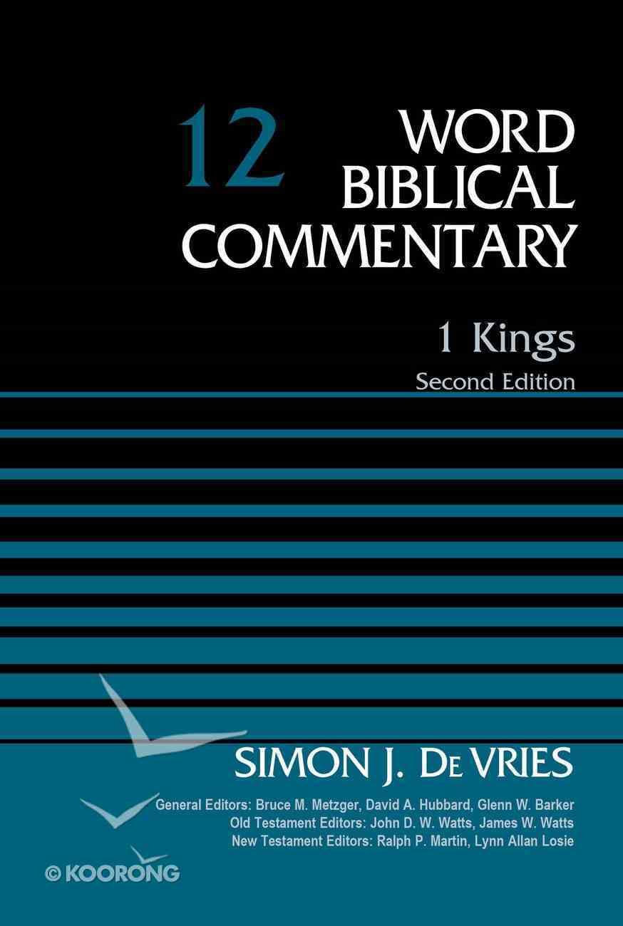 1 Kings (#12 in Word Biblical Commentary Series) Hardback