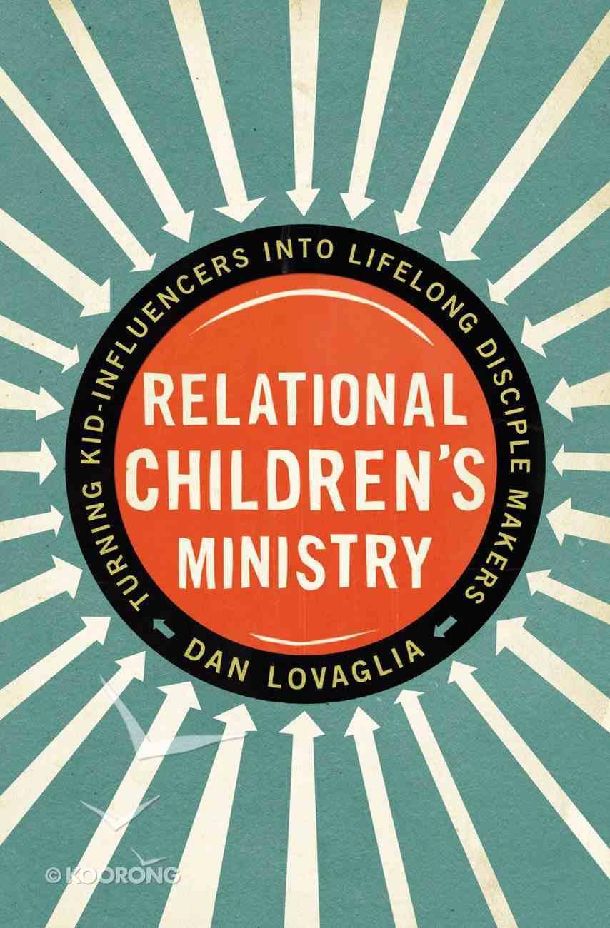 Relational Children's Ministry Paperback