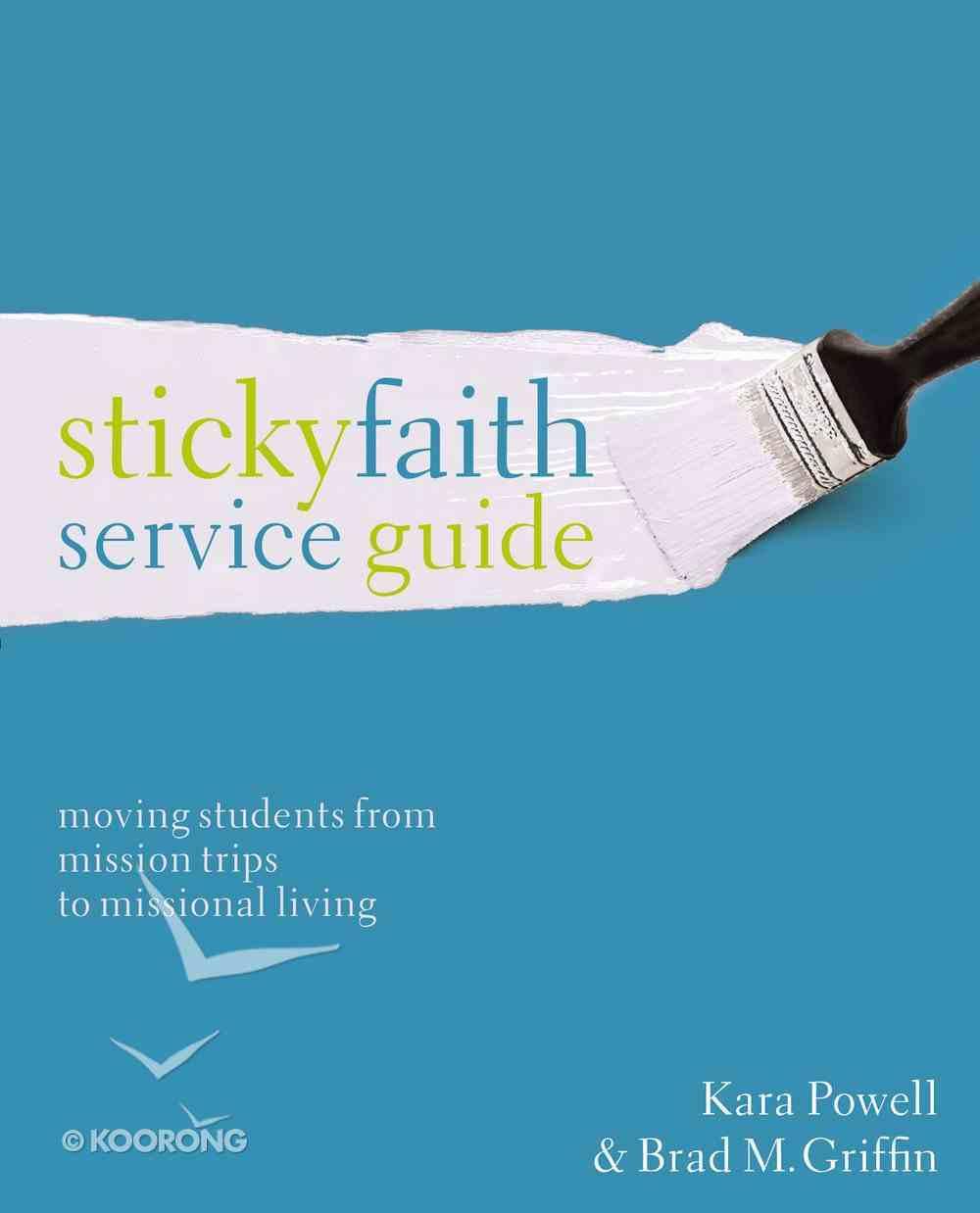 Sticky Faith Service Guide Paperback