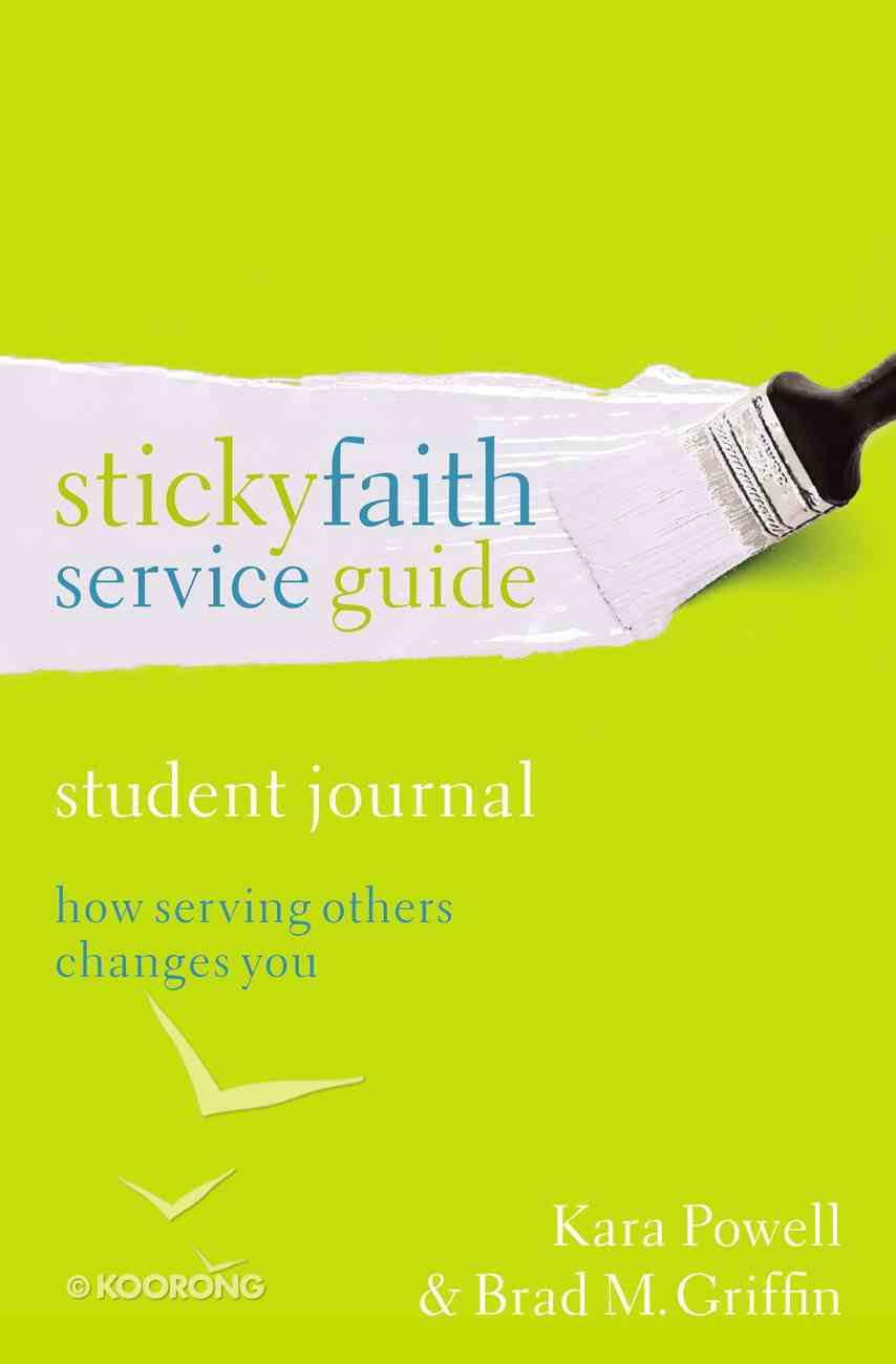 Sticky Faith Service Guide (Student Journal) Paperback