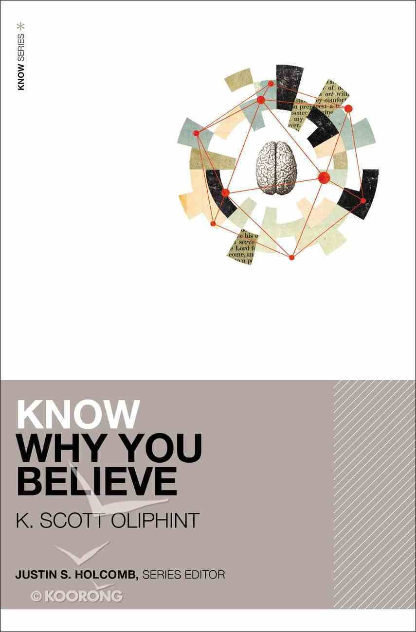 Know Why You Believe Paperback