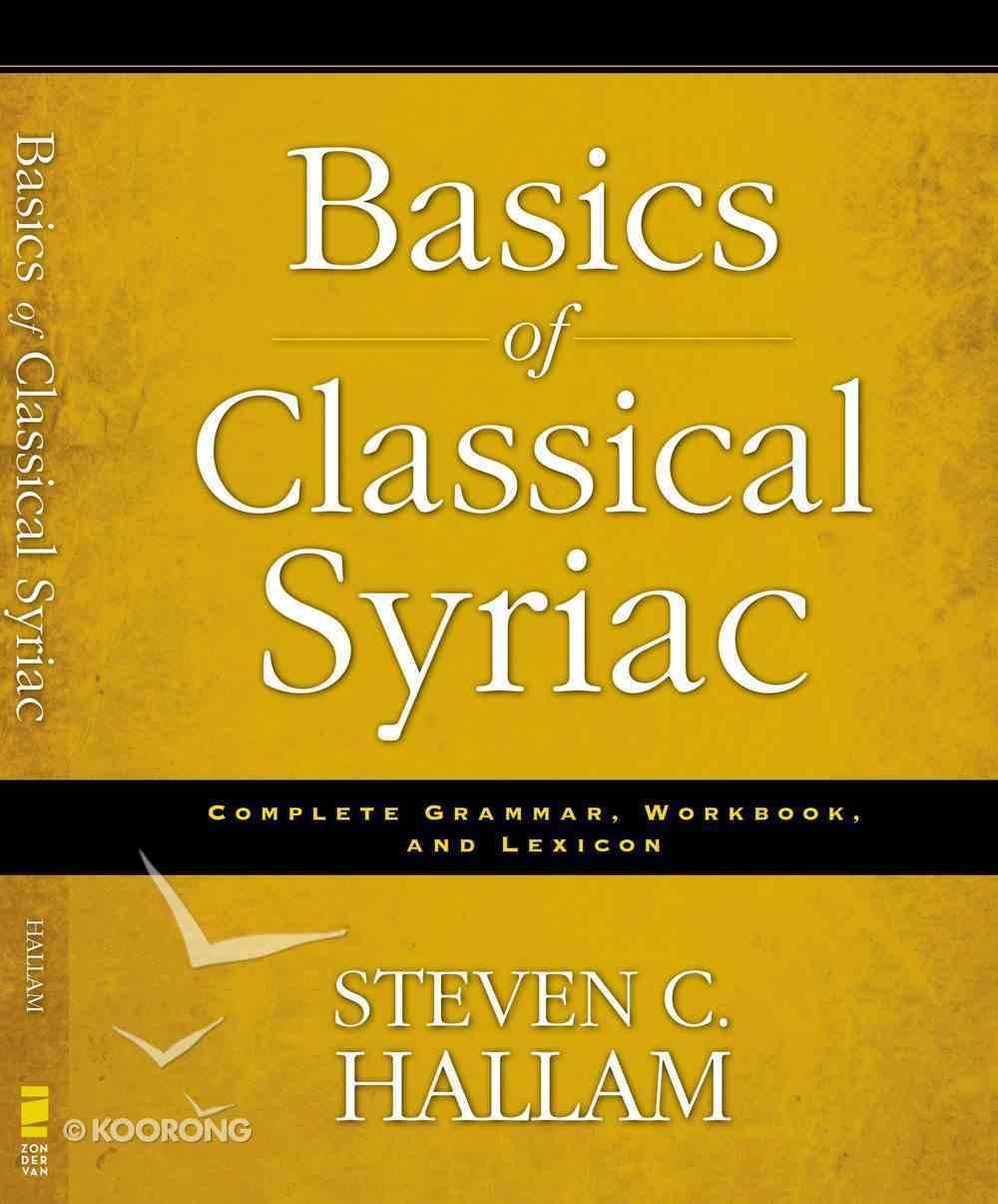 Basics of Classical Syriac Paperback