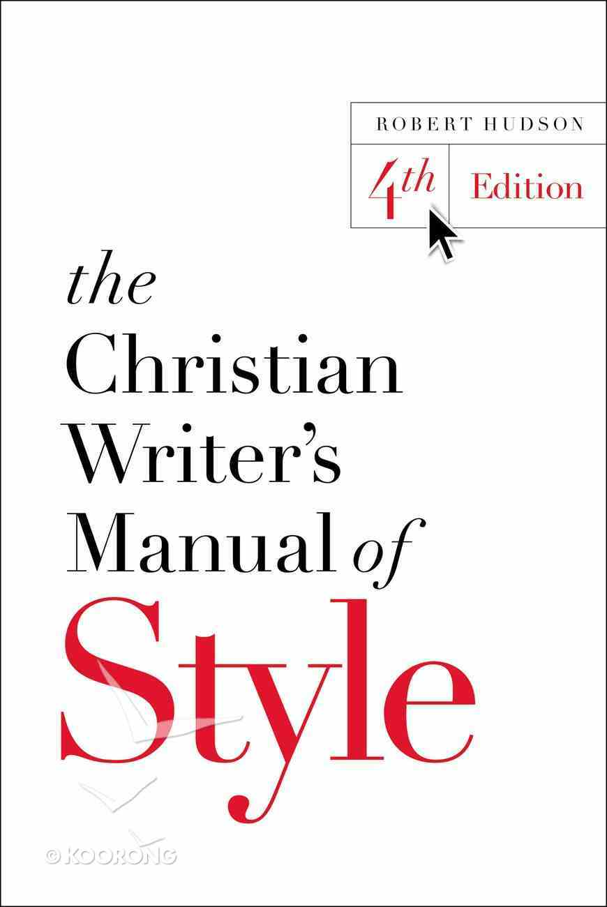 The Christian Writer's Manual of Style (4th Ed) Paperback