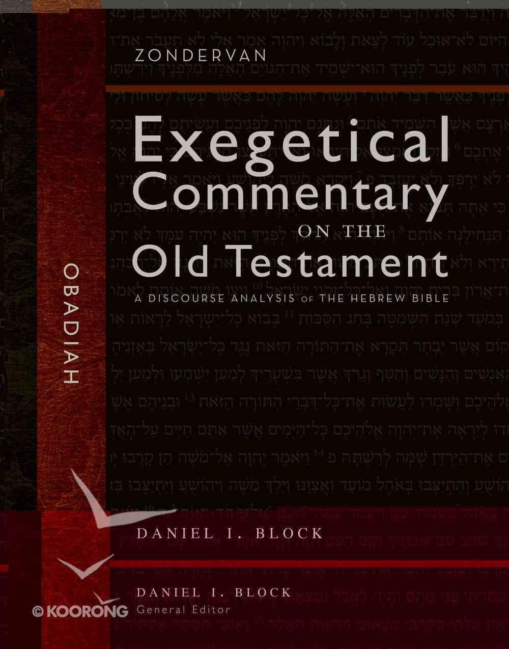 Obadiah (Hearing The Message Of Scripture - Commentary Of The Old Testament Series) Hardback