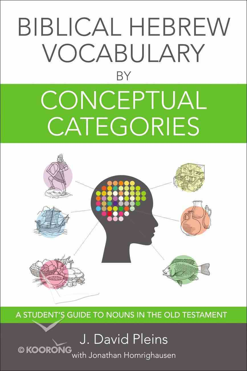 Biblical Hebrew Vocabulary By Conceptual Categories Paperback