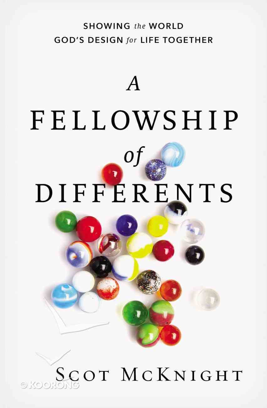 A Fellowship of Differents Paperback