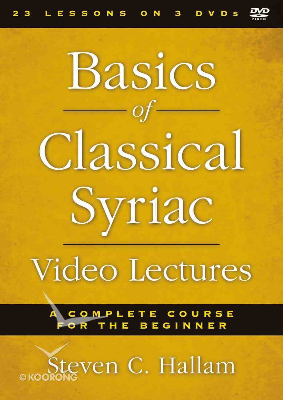 Basics of Classical Syriac Video Lectures (Zondervan Academic Course Dvd Study Series) DVD