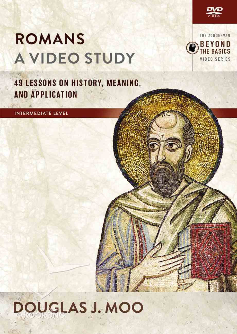 Romans : 49 Lessons on History, Meaning, and Application (Video Study) (Zondervan Beyond The Basics Video Series) DVD