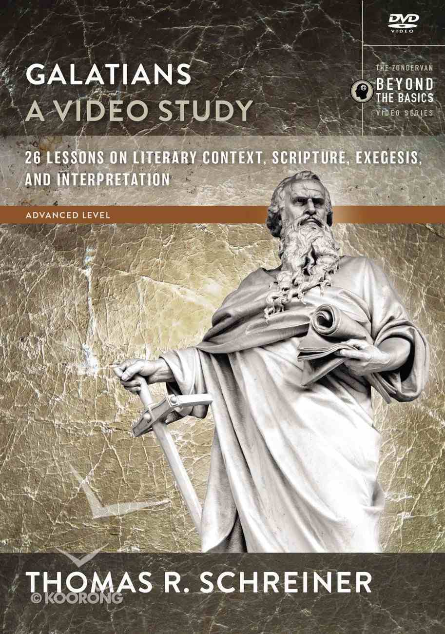 Galatians : 26 Lessons on Literary Context, Structure, Exegesis, and Interpretation (Video Study) (Zondervan Beyond The Basics Video Series) DVD