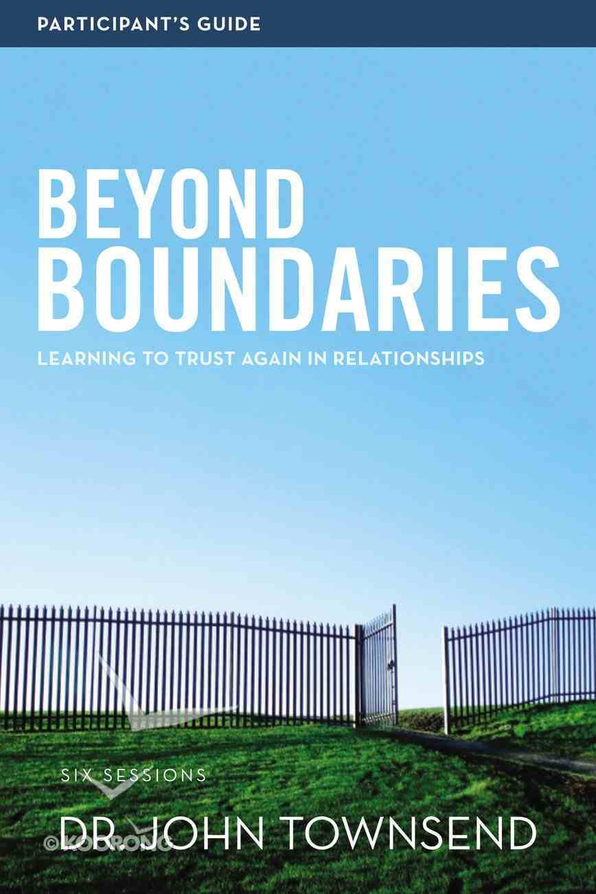 Beyond Boundaries Participant's Guide Paperback