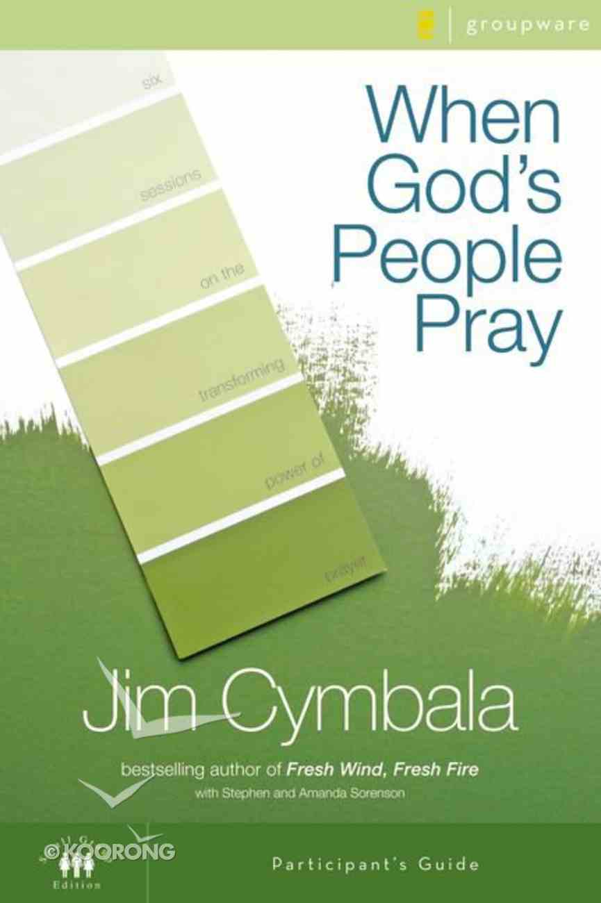 When God's People Pray (Participant's Guide With Dvd) Pack