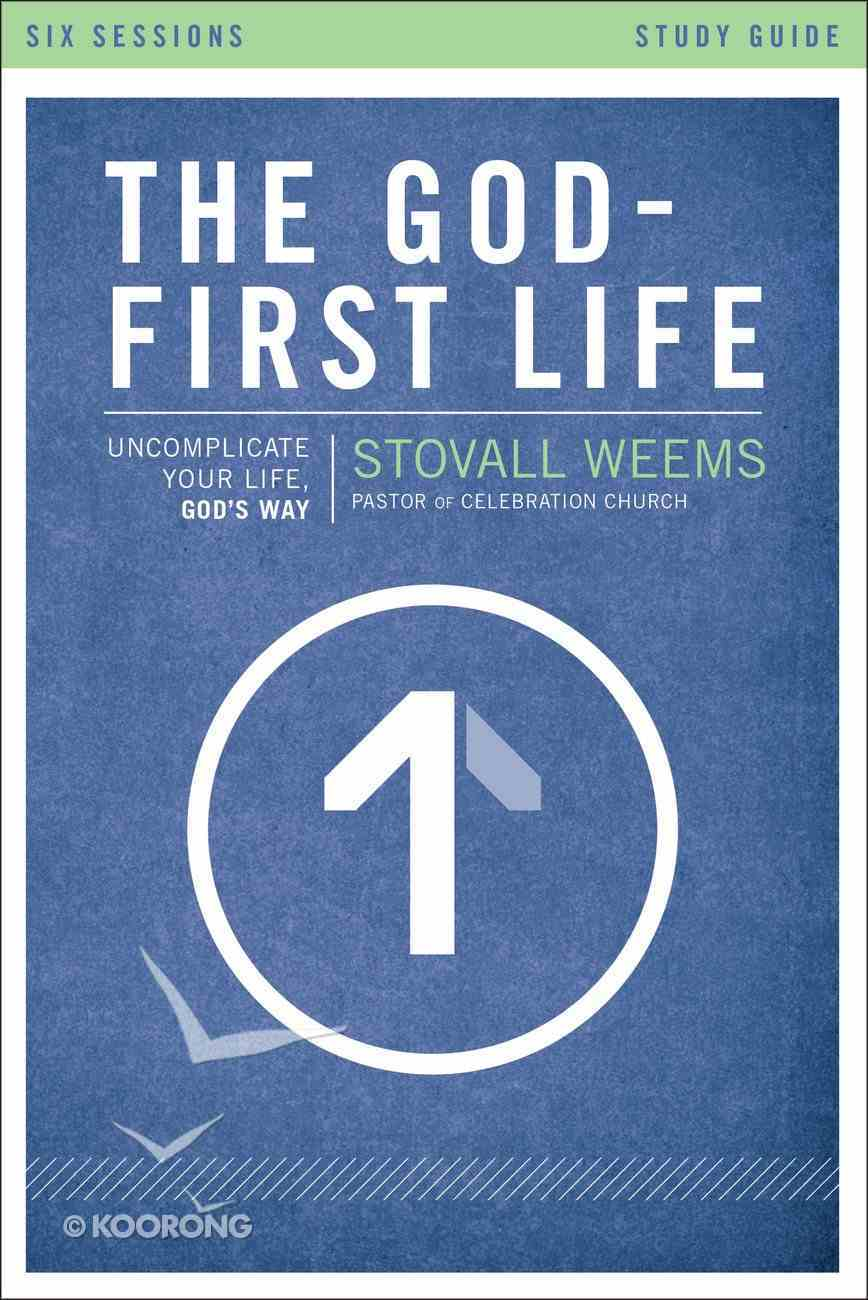 The God-First Life (Study Guide) Paperback