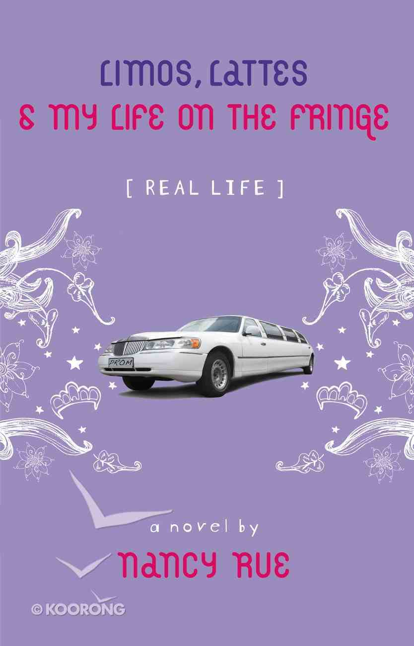 Limos, Lattes and My Life on the Fringe (Real Life Series) Paperback