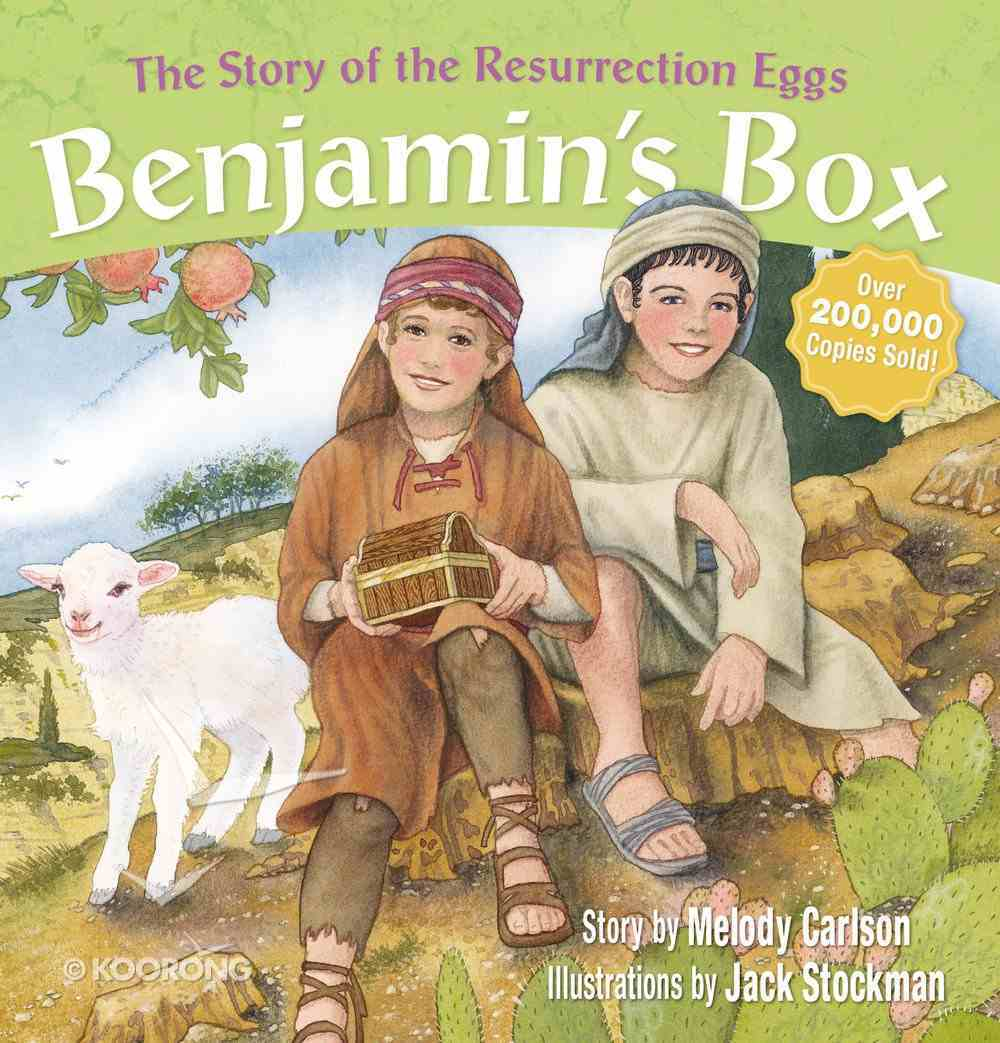 Benjamin's Box: The Story of the Resurrection Eggs Hardback
